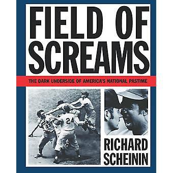 Field of Screams by Scheinin & Richard