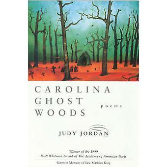 Carolina Ghost Woods by Jordan & Judy