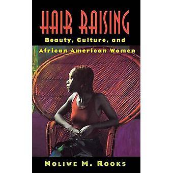 Hår skjønnhet kultur og afrikanske amerikanske kvinner av tårn & Noliwe M.