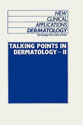 Talking Points in Dermatology  II by Verbov & Julian
