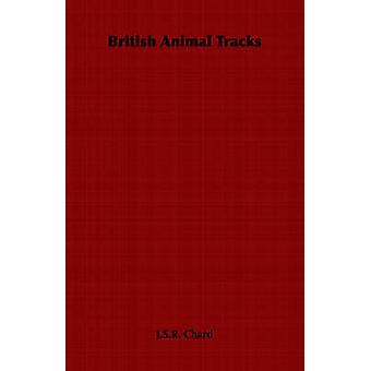 British Animal Tracks by Chard & J. S. R.