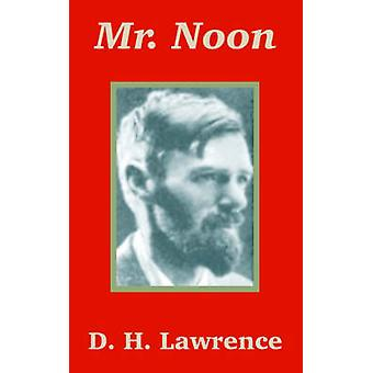 Mr. Noon by Lawrence & D. H.