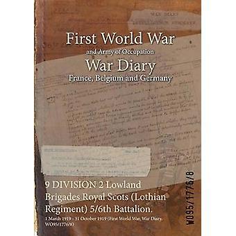 9 DIVISION 2 Tiefland Brigaden Royal Scots Lothian Regiment 56. Bataillon.  1. März 1919 31. Oktober 1919 Erster Weltkrieg Krieg Tagebuch WO9517768 durch WO9517768