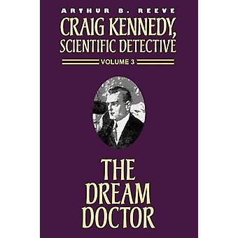 The Dream Doctor by Reeve & Arthur B.
