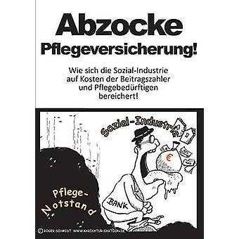 Abzocke Pflegeversicherung por Budjarek & Jochen