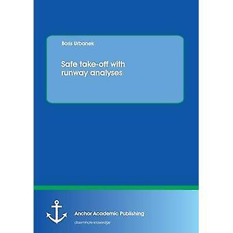 Safe TakeOff with Runway Analyses by Urbanek & Boris