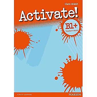 Activate! B1+ Teacher's Book: B1+
