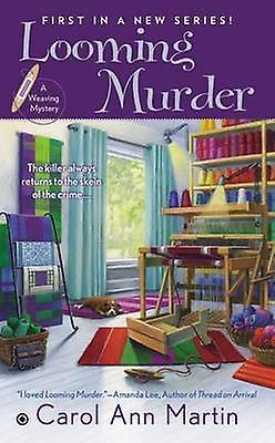 Looming Murder by Carol Ann Martin - 9780451413604 Book