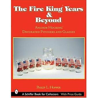 The Fire King Years & Beyond - Anchor Hocking Decorated Pitchers And G