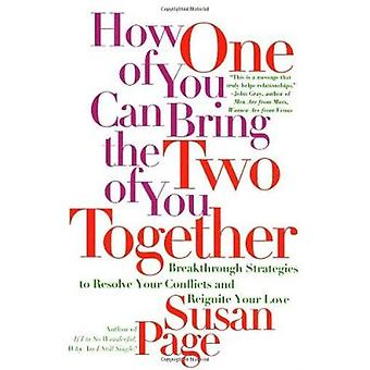 How One of You Can Bring the Two of You Together by Susan Page - 9780