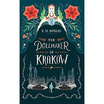 The Dollmaker of Krakow by R. M. Romero - 9781406375633 Book