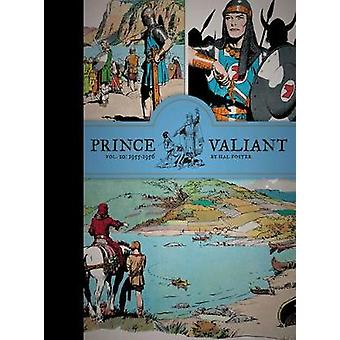 Prince Valiant - Volume 10 - 1955-1956 (annotated edition) by Hal Foste