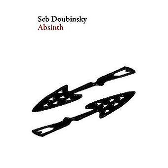 Absinth by Saebastien Doubinsky - 9781628971552 Book