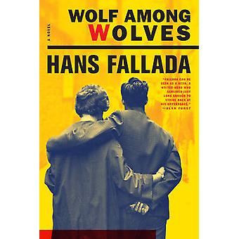 Wolf Among Wolves by Hans Fallada - 9781933633923 Book