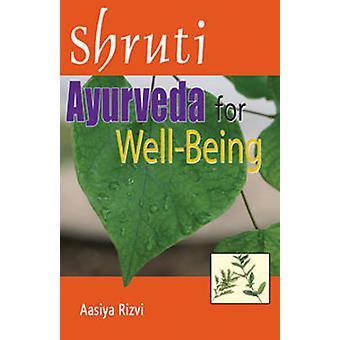Shruti - Ayurveda for Well-Being by Aasiya Rizvi - 9788120758896 Book