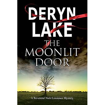 The Moonlit Door - A Contemporary British Village Mystery by Deryn Lak