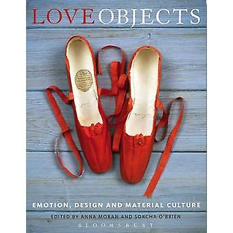 Love Objects by Anna Moran