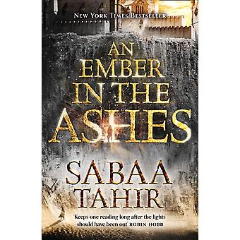 An Ember in the Ashes (An Ember in the Ashes Book 1) (Paperback) by Tahir Sabaa