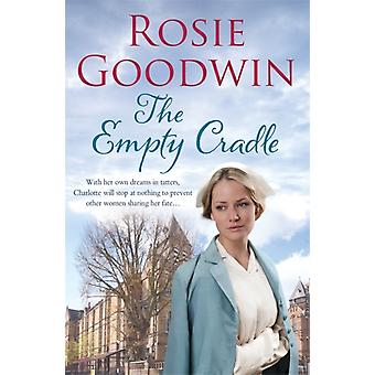 The Empty Cradle (Paperback) by Goodwin Rosie