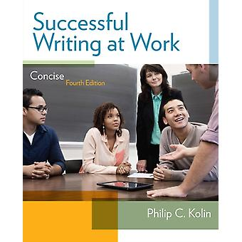 Successful Writing at Work (Paperback) by Kolin Prof. Philip