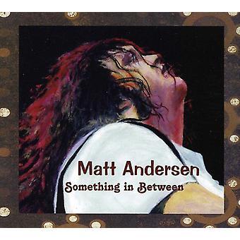 Matt Andersen - noget i mellem [CD] USA import