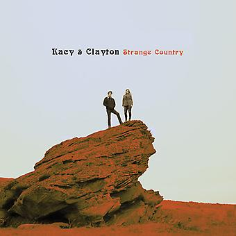 Kacy & Clayton - Strange Country [CD] USA import