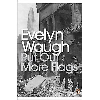 Put Out More Flags by Evelyn Waugh - Nigel Spivey - 9780141184012 Book