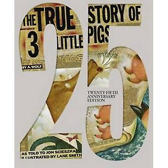 قصة حقيقية للثلاثة خنازير قليلاً (25) من جون سسيسزكا-لين