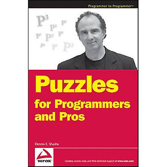 Puzzles for Programmers and Pros by Dennis E. Shasha - 9780470121689