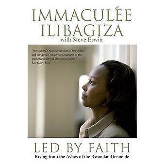 Geleid door Faith - Rising uit de as van de Rwandese Genocide door Immacu