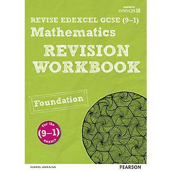 RIVEDERE Edexcel GCSE (9 - 1) Matematica Foundation Revisione Workbook - F