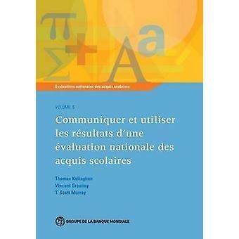 Evaluations Nationales des Acquis Scolaires - Communiquer et Utiliser