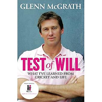 Test of Will - What I've Learned from Cricket and Life (Main) by Glenn