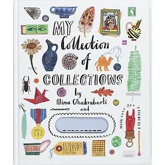 Ma Collection de Collections par Nina Chakrabarti - livre 9781786270603