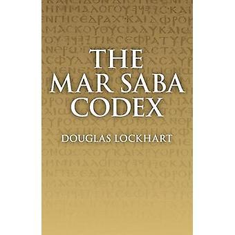 Mar Saba Codex by Douglas Lockhart - 9781846946189 Book