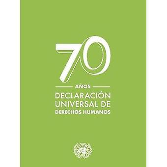 Declaracion Universal de Derechos Humanos by United Nations Departmen