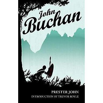 Prester John par John Buchan - livre 9781846974052