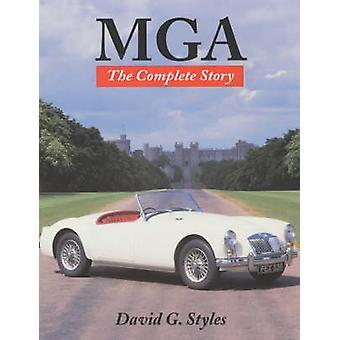 MGA - het Complete verhaal (nieuwe editie) door David G. Styles - 9781861264
