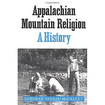 Appalachian Mountain Religion: A History