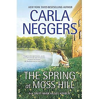 The Spring at Moss Hill (Swift River Valley Novels)