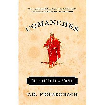 Comanches: L'histoire d'un peuple