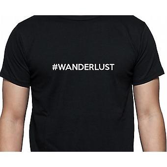 #Wanderlust Hashag Wanderlust Black Hand Printed T shirt