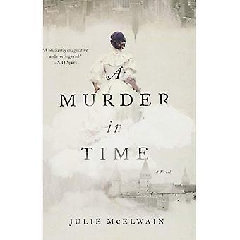 Un meurtre dans le temps: un roman