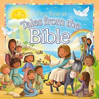 A First Book of Tales from the Bible (A First Book of...)