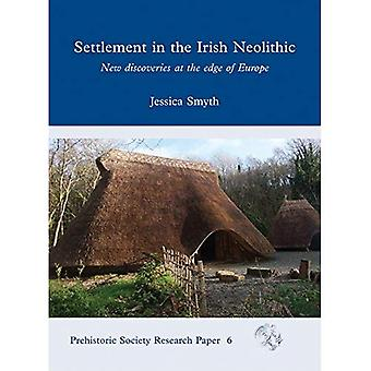 Settlement in the Irish Neolithic (Prehistoric Society Research Paper)