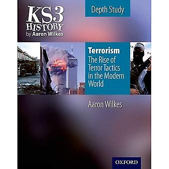 Terrorism - The Worldwide Rise of Insurgency: Student's Book (Folens History 2nd Edition)