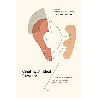 Maken politieke aanwezigheid: De nieuwe politiek van democratische vertegenwoordiging