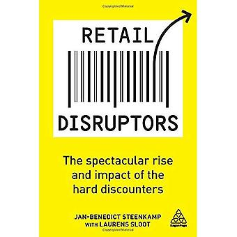 Retail Disruptors: The Spectacular Rise and Impact� of the Hard Discounters
