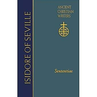 Isidor av Sevilla: Sententiae (gamla Christian Writers (TM))