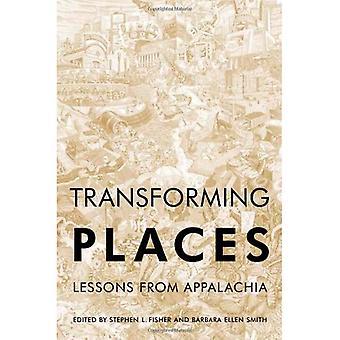 Transformation des lieux: Leçons d'Appalachia